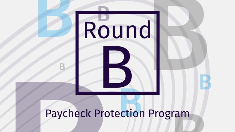 Paycheck Protection Program Round B Graphic